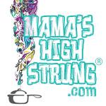 Mama's High Strung