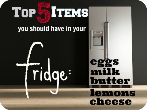 To 5 Items You Should Have In Your Fridge