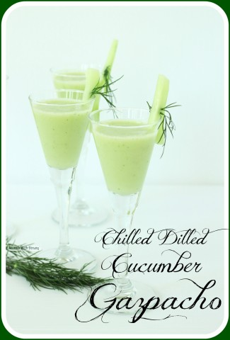 Chilled Dilled Cucumber Gazpacho