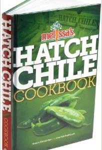 What Are Hatch Chiles? Melissa's Hatch Chile Cookbook
