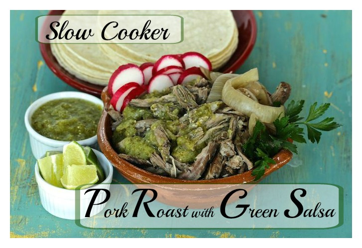 Slow Cooker Pork Roast with Green Salsa - Mama's High Strung
